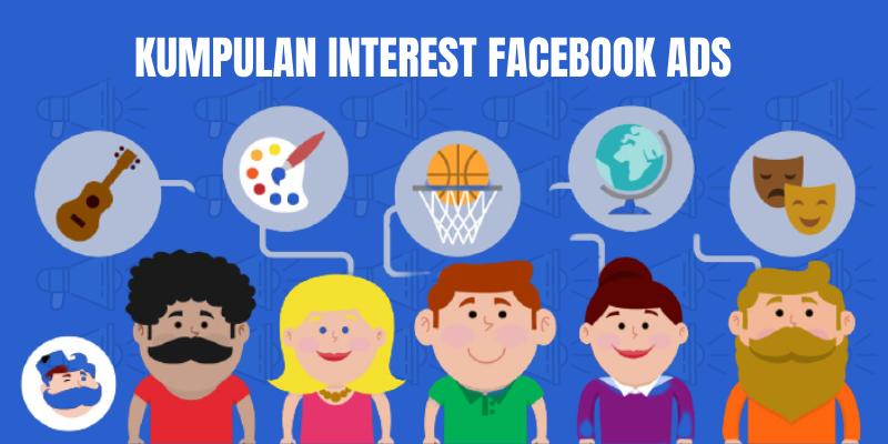 kumpulan interest facebook ads
